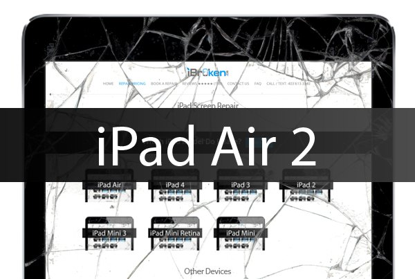 ipad air 2 screen repair calgary